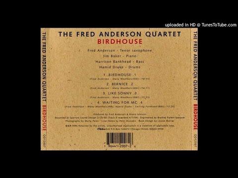 Fred Anderson Quartet - Like Sonny