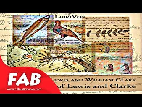 The Journal of Lewis and Clarke 1840 Full Audiobook by Meriwether LEWIS by History