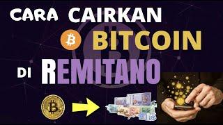 Cara untuk cairkan Bitcoin terus ke akaun bank di REMITANO (Aqila 017-9740696)