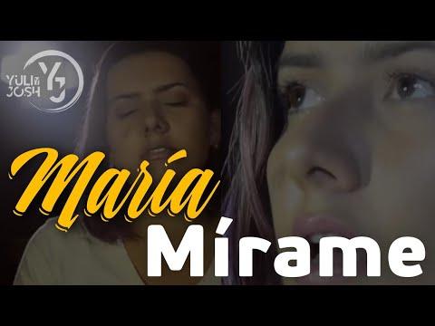 María Mírame -