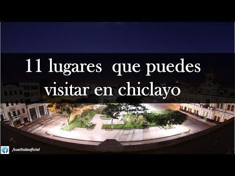 atractivos turisticos: 11 cosas que puedes  conocer en CHICLAYO