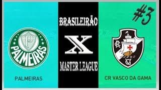 PES 2018   PALMEIRAS X VASCO   BRASILEIRÃO #3   MASTER LEAGUE   PS4