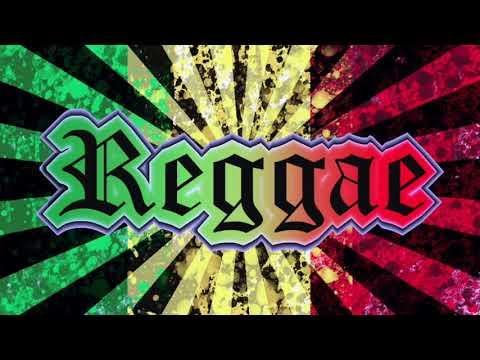 Reggae Mixx 2018
