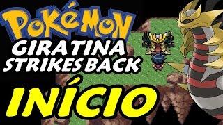 Pokémon Giratina Strikes Back (Hack Rom) - O Início
