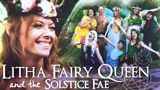 Litha Fairy Queen and the Solstice Fae