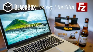 How to upload to BlackBox with Filezilla 2020 (via FTP)