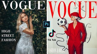 HOW TO  EDIT VOGUE COVER IN PHOTOSHOP 2020 | VOGUE MAGAZINE TUTORIAL (SUPER EASY)