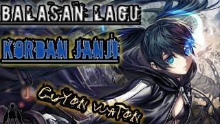Download Mp3 Lirik Lagu L Balasan Lagu L Korban Janji L Guyon Waton.
