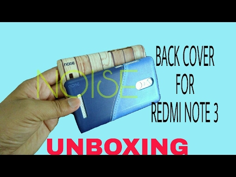 Back Cover for Redmi Note 3 ◆ Noise Cover ◆ UNBOXING ◆ from Flipkart  & noise cover for redmi note 3