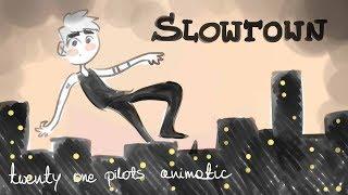 twenty one pilots: Slowtown [ANIMATIC]