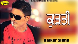 Kurti Balkar Sidhu [ Official Video ] 2012 - Anand Music