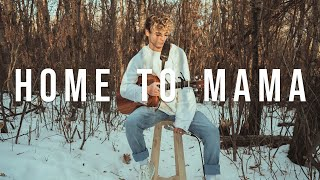 Home To Mama | Cover by Josh Beauchamp