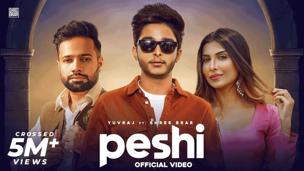 Peshi (Official Video) Yuvraj Ft. Shree Brar   Ronn Sandhu   Sana Sultan Sky   New Punjabi Song 2021