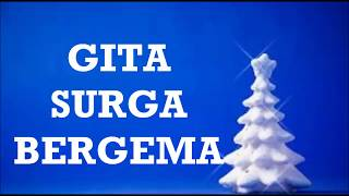 Download lagu Gita Surga Bergema Lirik MP3