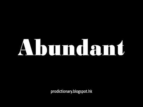 How to Pronounce Abundant|Pro - Dictionary