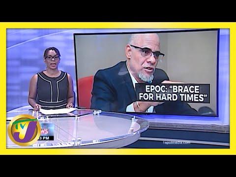 EPOC - Jamaica to Brace for Hard Times | TVJ Business Day