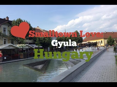 Smalltown Love - Gyula, Hungary | Travel Video