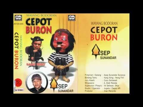 Bobodoran Bi Ijem Cepot - Cepot Buron Full