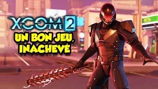 XCOM 2 UN BON JEU, INACHEVÉ (Epic Test)