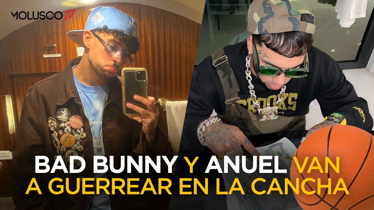 BAD BUNNY y ANUEL van a GUERREAR DURO 🔥🔥🔥🏀