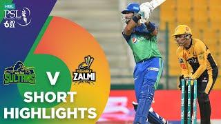 Short Highlights | Peshawar Zalmi vs Multan Sultans | Match 21 | HBL PSL 6 | MG2T