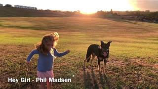 Hey Girl - Phil Madsen