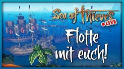 FLOTTE MIT EUCH 💀 Sea of Thieves Live Stream Deutsch