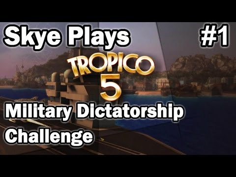 Tropico 5 ►Military Dictatorship Challenge #1◀ Gameplay/Tips Tropico 5