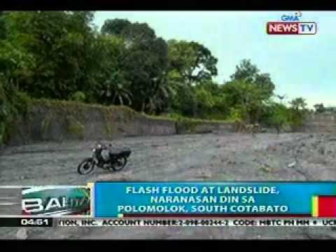 BP: Flash flood at landslide, naranasan din sa Polomolok, South Cotabato