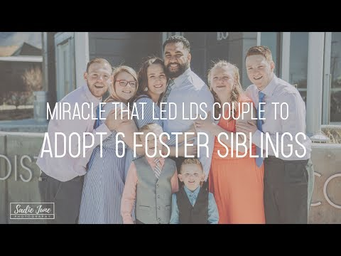 The Miracle That Led This Latter-Day Saint Couple to Adopt 6 Foster Siblings