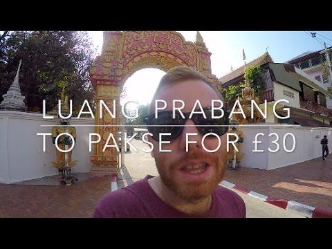 LUANG PRABANG TO PAKSE FOR £30 | LAOS TRAVEL VLOG