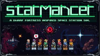 Starmancer - (Dwarf Fortress Inspired Space Station Sim)