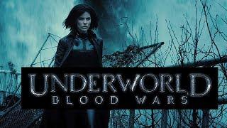 Underworld Blood Wars (2016 Movie)