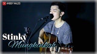 Mungkinkah - Stinky   Anggy Naldo (Live Cover)