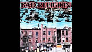 Bad Religion - The New America (Full Album)