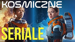 TOP 5 - Kosmiczne Seriale Sci Fi [2020]