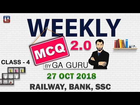 Weekly MCQ 2.0 | 27 Oct 2018 | Class 4 | 12:00 PM | General Awareness | SSC | BANK | RAILWAY
