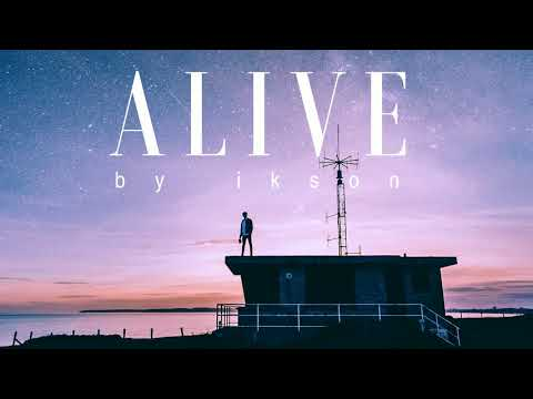 Ikson - Alive (Official)