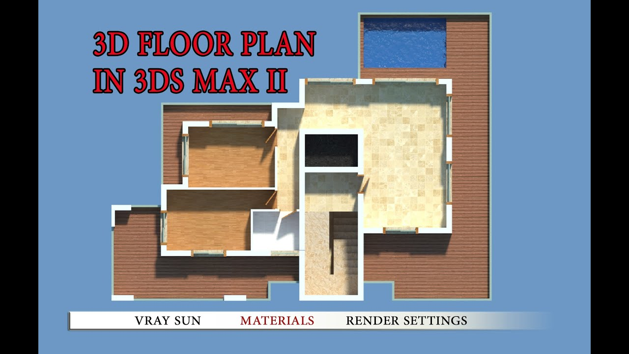 How To Make 3d Floor Plan 3ds Max Part II   YouTube
