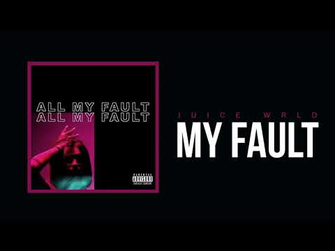 "Juice WRLD ""My Fault"" (Official Audio)"