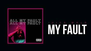 juice-wrld-my-fault-official-audio