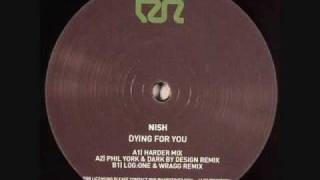 Nish - Dying For You (Phil York & Dark By Design Remix)