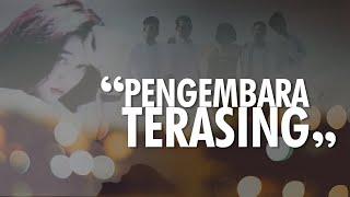 PENGEMBARA TERASING - VIDEO LIRIK COVER