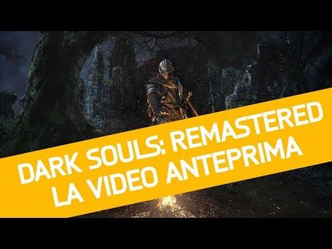Dark Souls Remastered: Video Anteprima del gioco From Software