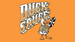 Duck Sauce - 'anyway' (extended Mix)