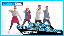 KIDZ BOP Kids - Let It Snow! Let It Snow! Let It Snow! (Official Music Video) [KIDZ BOP Christmas]