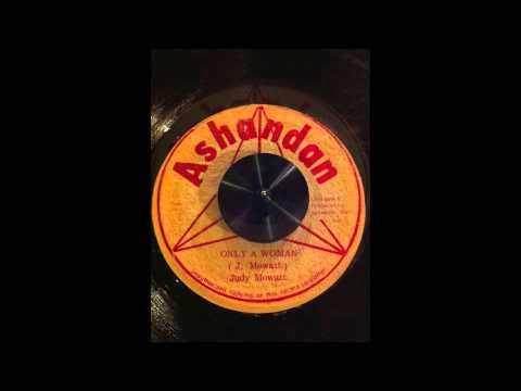 Judy Mowatt - Only a woman + DUB ( Ashandan Single Original )