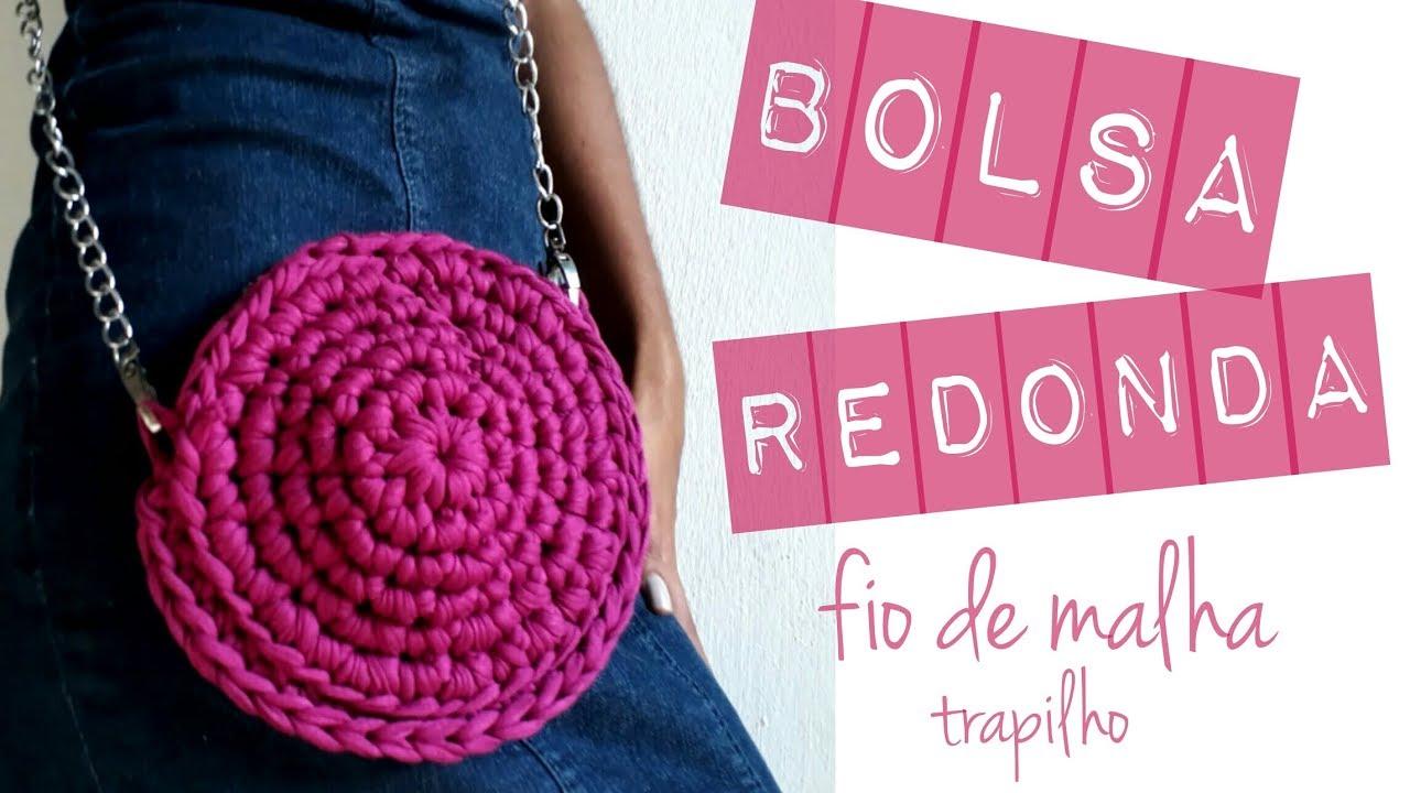 3bc123e17 BOLSA REDONDA EM CROCHÊ | Fio de malha | Trapilho - YouTube