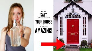 Spray SALT at the entrance of your house - the results are immediate and surprising! ✓