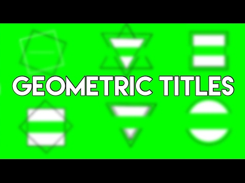 Geometric Titles Green Screen (Tumblr Inspired)